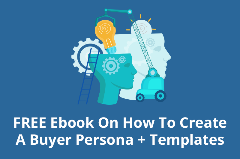 How to Create a Buyer Persona